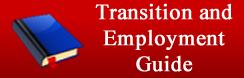 Transition and Employment Guide